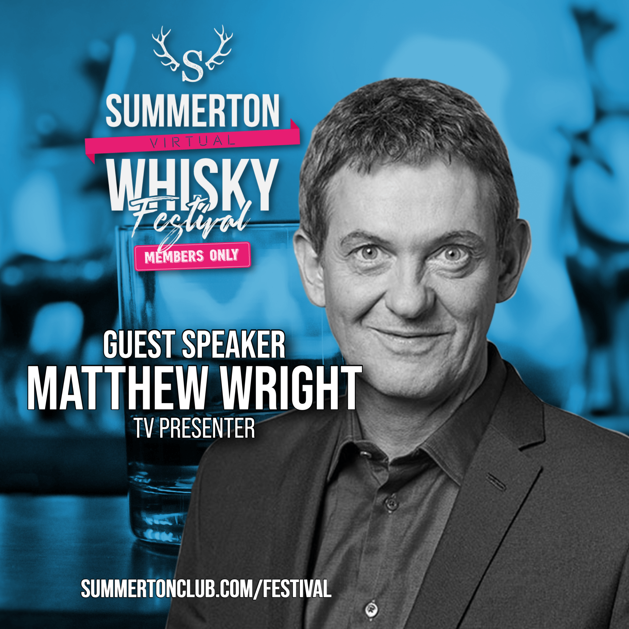Summerton Virtual Whisky Festival – Members Only – 2021, Summerton Whisky Club
